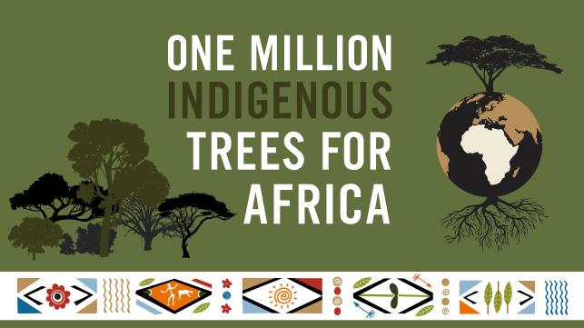 One Million Indigenous Trees for Africa